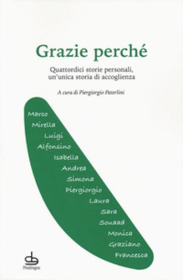 Grazie perché. Quattordici storie personali, un'unica storia di accoglienza - P. Paterlini | Kritjur.org