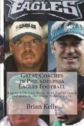Great Coaches in Philadelphia Eagles Football