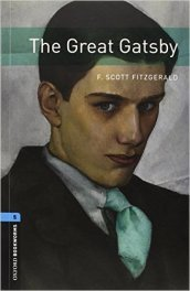Great Gatsby. Oxford bookworms library. Livello 5. Con CD Audio
