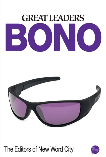 Great Leaders: Bono