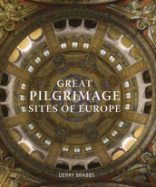 Great Pilgrimage Sites of Europe