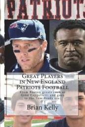 Great Players in New England Patriots Football