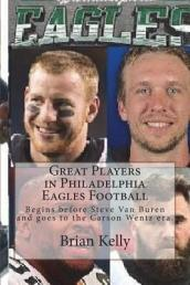Great Players in Philadelphia Eagles Football