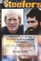 Great Players in Pittsburgh Steelers Football