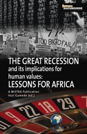 Great Recession and its Implications for Human Values