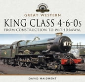 Great Western, King Class 4-6-0s