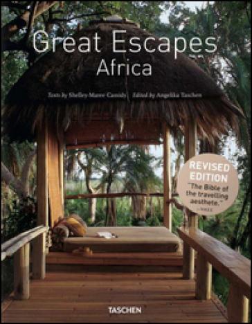 Great escapes Africa. Ediz. inglese, francese e tedesca - Shelley-Maree Cassidy |
