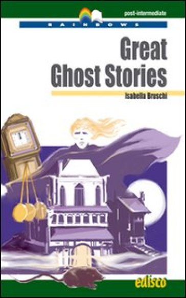 Great ghost stories. Con espansione online. Con CD Audio