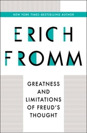 Greatness and Limitations of Freud s Thought
