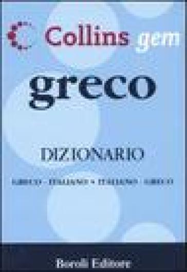 Greco. Dizionario greco-italiano, italiano-greco - M. Clari pdf epub