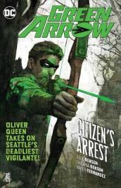 Green Arrow Volume 7: Citizen s Arrest