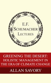 Greening the Desert: Holistic Management in the Era of Climate Change