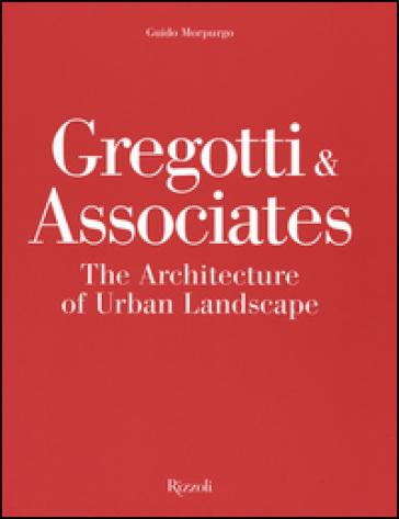 Gregotti & Associates. The architecture of urban landsacape - Guido Morpurgo | Thecosgala.com