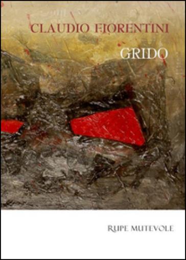 Grido - Claudio Fiorentini |