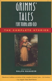 Grimms  Tales for Young and Old