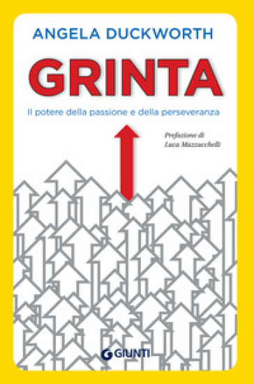 Grinta. Il potere della passione e della perseveranza - Angela Duckworth | Ericsfund.org