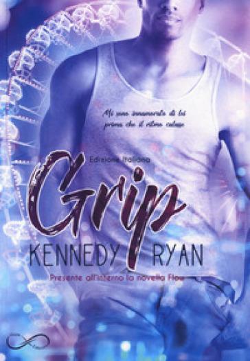 Grip. 1. - Ryan Kennedy |