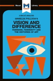 Griselda Pollock s Vision and Difference