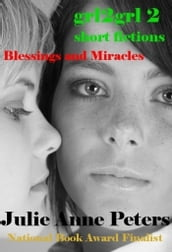 Grl2grl 2: Blessings and Miracles