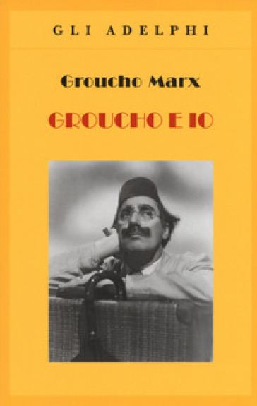 Groucho e io - Groucho Marx |