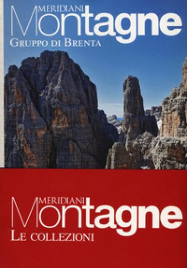 Gruppo Brenta-Passo dello Stelvio. Con Carta geografica ripiegata