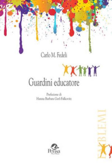 Guardini educatore - Carlo Mario Fedeli   Rochesterscifianimecon.com