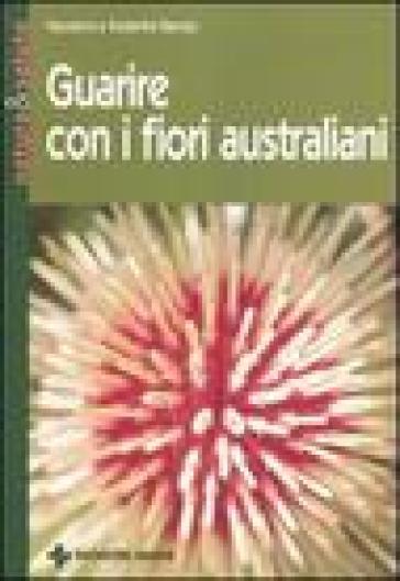 Guarire con i fiori australiani - Kadambii Barnao |