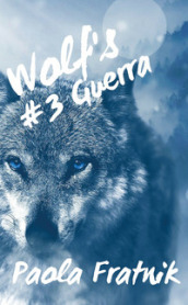 Guera. Wolf s. 3.