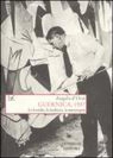 Guernica, 1937. Le bombe, la barbarie, la menzogna - Angelo D'Orsi |