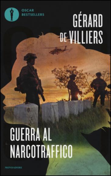 Guerra al narcotraffico - Gérard Villiers  