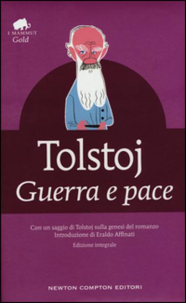 Guerra e pace. Ediz. integrale - Lev Nikolaevic Tolstoj | Kritjur.org