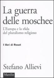 Guerra delle moschee. L