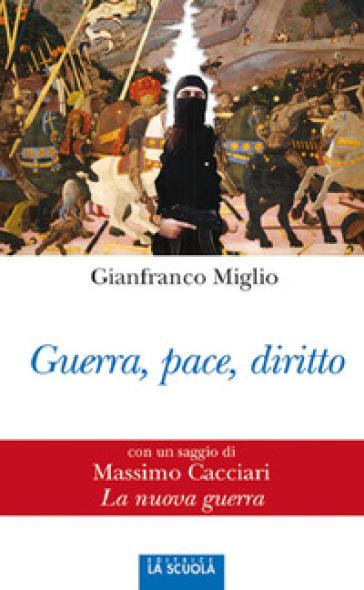 Guerra, pace, diritto - Gianfranco Miglio pdf epub