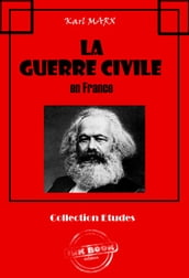 La Guerre Civile en France (Avec introduction d Engels et lettres de Marx et d Engels sur la Commune de Paris)