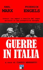 Guerre in Italia. Scontri tra imperi e nascita del regno unitario in una prospettiva europea