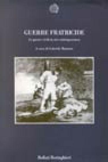 Guerre fratricide. Le guerre civili in età contemporanea - Gabriele Ranzato |