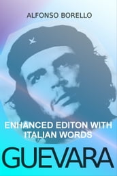 Guevara: Enhanced Edition with Italian Words