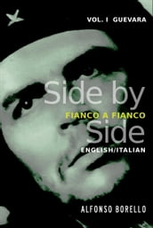 Guevara: Side by Side Edition - English/Italian