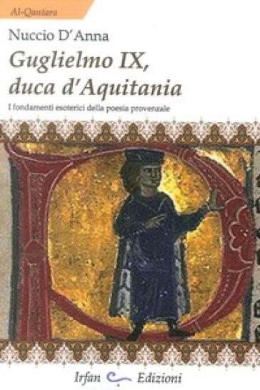 Guglielmo IX, Duca d'Aquitania - Nuccio D'Anna |