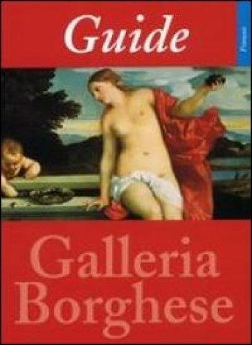 Guida alla Galleria Borghese. Ediz. francese - Kristina Herrmann Fiore  