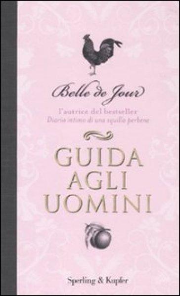 Guida agli uomini - Belle de Jour |