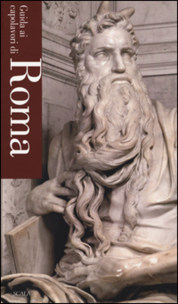 Guida ai capolavori di Roma - Giovanna Uzzani pdf epub