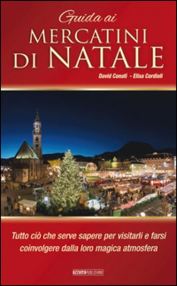 Guida ai mercatini di Natale - David Conati |