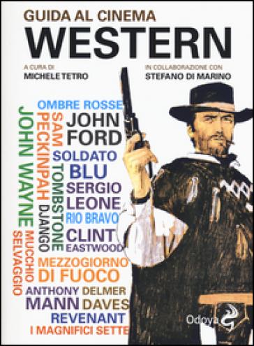 Guida al cinema western - M. Tetro | Thecosgala.com
