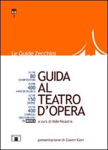Guida al teatro d'opera - A. Nicastro |