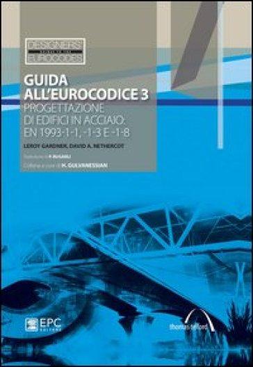 Guida all 39 eurocodice 3 progettazione di edifici in for Progettazione di edifici economica