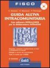 Guida all'IVA intracomunitaria. Con CD-ROM