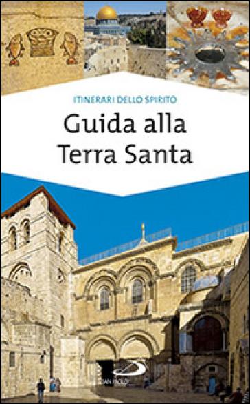 Guida alla Terra Santa - Ivana Bagini |