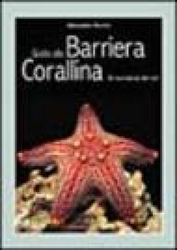 Guida alla barriera corallina. Gli invertebrati del Reef - Alessandro Mancini | Rochesterscifianimecon.com