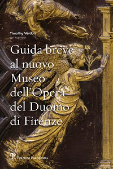 Guida breve al nuovo Museo dell'Opera del Duomo di Firenze - Rita Filardi | Jonathanterrington.com